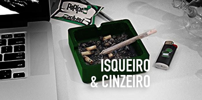 ISQUEIRO & CINZEIRO